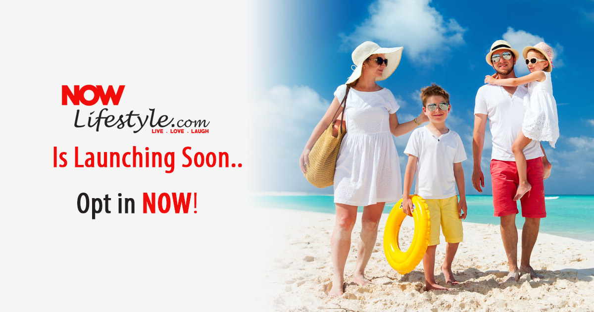 NowLifestyle.com is Launching Soon! 1